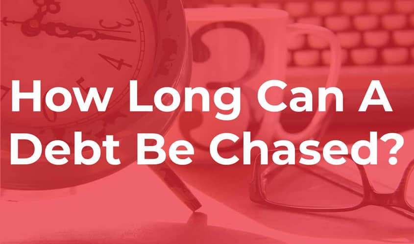howlongcanadebtbechased thumb How Long Can A Debt Be Chased
