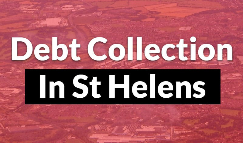 debt collection in st helens Debt Collection St Helens