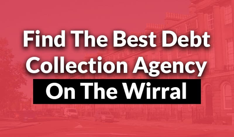 debt collection on the wirral Debt Collection Wirral